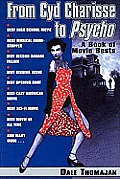 From Cyd Charisse To Psycho A Book Of Mo