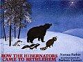 How the Hibernators Came to Bethl