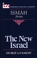 The New Israel: A Commentary on the Book of Isaiah 56-66