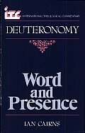 Word & Presence A Commentary on the Book of Deuteronomy