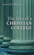 Idea Of A Christian College Revised Edition