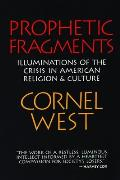Prophetic Fragments Illuminations Of The