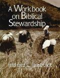 A Workbook on Biblical Stewardship