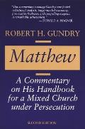 Matthew A Commentary on His Handbook for a Mixed Church Under Persecution