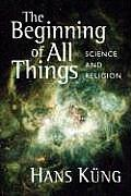 Beginning Of All Things Science & Religion
