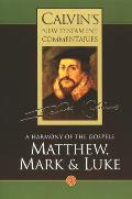 Calvins New Testament Commentaries Matthew Mark & Luke
