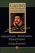 Epistles of Paul the Apostle to the Galatians Ephesians Philippians & Colossians
