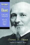 Cosmos in the Chaos Philip Schaffs Interpretation of Nineteenth Century American Religion