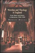Worship and Theology in England: From Watts and Wesley to Martineau, 1690-1900