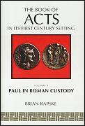 Book Of Acts & Paul In Roman Custody Volume 3