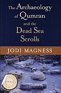 Archaeology of Qumran and the Dead Sea Scrolls