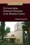 South Indian Pentecostal Movement in the Twentieth Century
