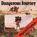 Dangerous Journey The Story Of Pilgrims