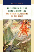 Return of the Chaos Monsters & Other Backstories of the Bible