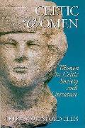 Celtic Women In Celtic Society & L