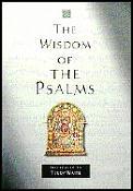 Wisdom Of The Psalms