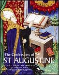 Confessions Of St Augustine Extracts Sel