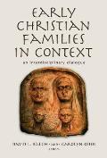 Early Christian Families in Context: An Interdisciplinary Dialogue