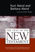 Text of the New Testament: An Introduction to the Critical Editions and to the Theory and Practice of Modern Textual Criticism (Revised)