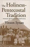 Holiness Pentecostal Tradition Charismatic Movements in the Twentieth Century