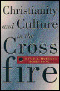 Christianity & Culture In The Crossfire