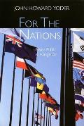 For the Nations Essays Public & Evangelical