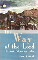 Way of the Lord Christian Pilgrimage Today
