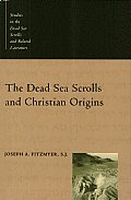 Dead Sea Scrolls & Christian Origins