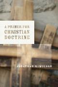 Primer For Christian Doctrine
