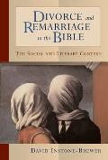Divorce & Remarriage in the Bible The Social & Literary Context