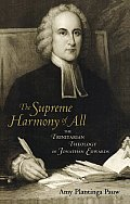 Supreme Harmony of All The Trinitarian Theology of Jonathan Edwards