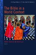 Bible in the World Context An Experiment in Contextual Hermeneutics