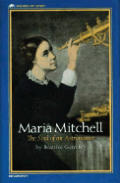 Maria Mitchell The Soul Of An Astronomer