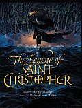 The Legend of Saint Christopher: From the Golden Legend, Englished by William Caxton, 1483