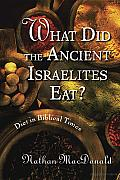 What Did the Ancient Israelites Eat Diet in Biblical Times