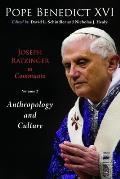 Joseph Ratzinger in Cummunio Volume 2 Christology & Anthropology