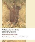 Walking Where Jesus Walked Worship in Fourth Century Jerusalem