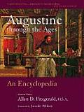 Augustine Through the Ages: An Encyclopedia