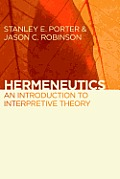 Hermeneutics & Interpretive Theory Philosophical Theological Linguistic & Biblical Perspective