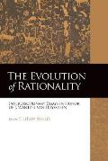 The Evolution of Rationality