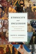 Ethnicity and Inclusion: Religion, Race, and Whiteness in Constructions of Jewish and Christian Identities
