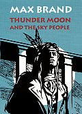 Thunder Moon & The Sky People