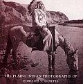 Plains Indian Photographs Edward Curtis