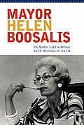 Mayor Helen Boosalis My Mothers Life in Politics