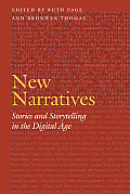 New Narratives Stories & Storytelling in the Digital Age