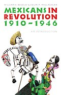Mexicans in Revolution 1910 1946 An Introduction