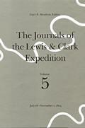 Journals of the Lewis & Clark Expedition Volume 5 Journals of the Lewis & Clark Expedition Volume 5 July 28 November 1 1805 July 28 November