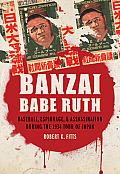 Banzai Babe Ruth