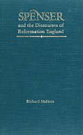 Spenser and the Discourses of Reformation England