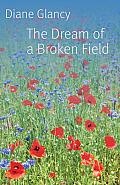 Dream of a Broken Field